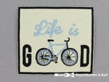 Applicatie 73x66mm 'Life is Good'